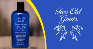 Two Old Goats Essential Oil Lotion